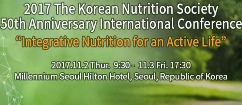 2017 The Korean Nutrition Society 50th Anniversary International Conference